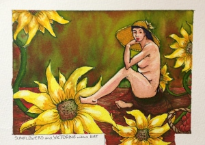 Sunflowers and Victorine with Hat Ink drawing and watercolours on 140 lb cold press Arches w/c paper. 7 1/2 x 5 1/2